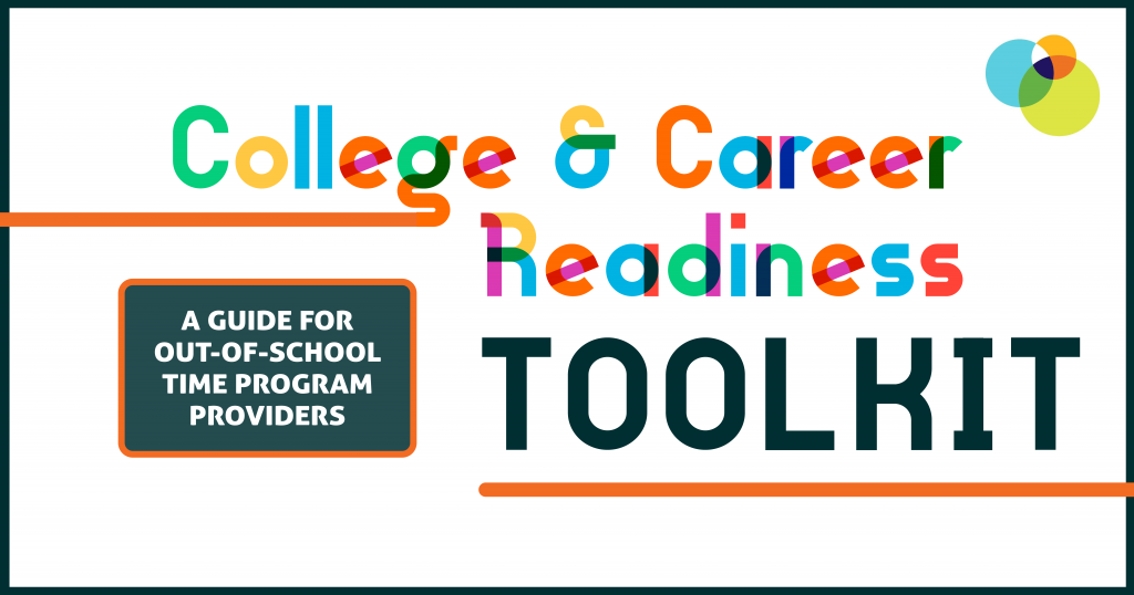 College and career readiness toolkit graduation out of school time program providers guide