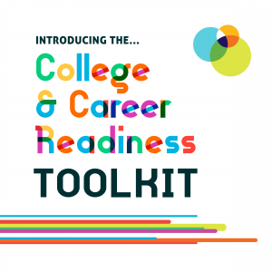 text introducing the college and career readiness toolkit
